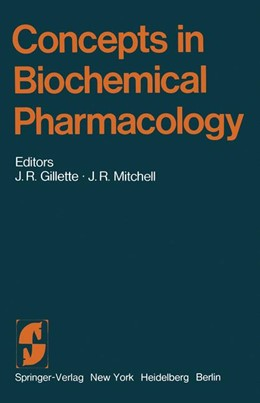 Abbildung von Gillette / Mitchell | Concepts in Biochemical Pharmacology | 2012 | Part 3 | 28 / 3
