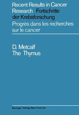 Abbildung von Metcalf | The Thymus | 2012 | Its Role in Immune Responses, ... | 5