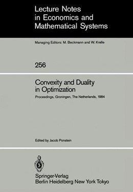 Abbildung von Ponstein   Convexity and Duality in Optimization   1985   Proceedings of the Symposium o...   256