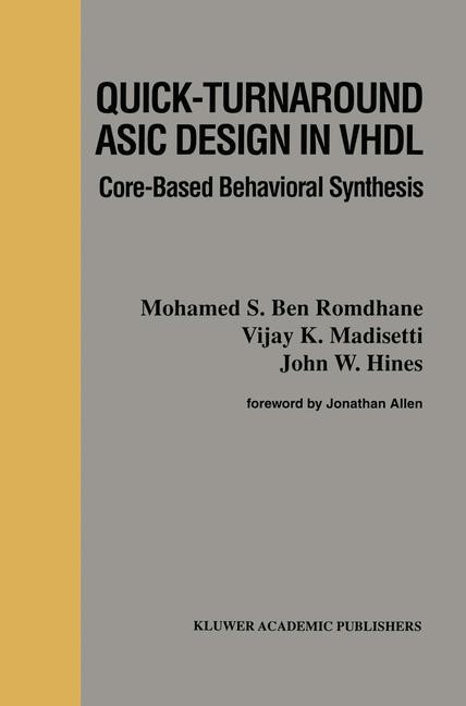 Quick-Turnaround ASIC Design in VHDL | Bouden-Romdhane / Madisetti / Hines, 2011 | Buch (Cover)