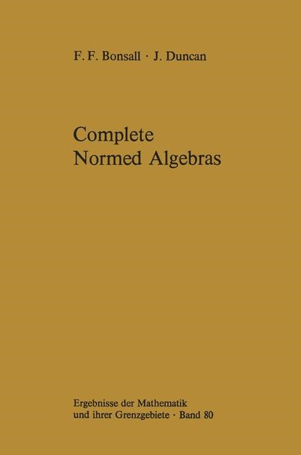 Complete Normed Algebras | Bonsall / Duncan, 2011 | Buch (Cover)