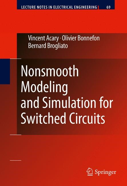Nonsmooth Modeling and Simulation for Switched Circuits | Acary / Bonnefon / Brogliato, 2012 | Buch (Cover)