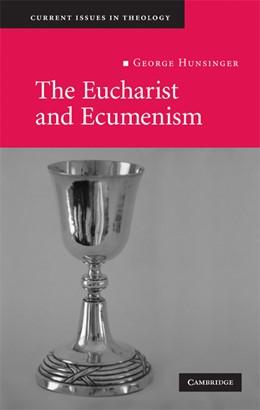 Abbildung von Hunsinger   The Eucharist and Ecumenism   2008