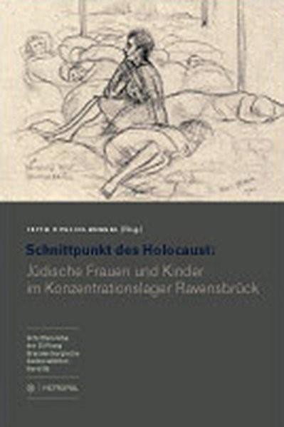 Schnittpunkt des Holocaust: Jüdische Frauen und Kinder im Konzentrationslager Ravensbrück   Dublon-Knebel, 2009   Buch (Cover)