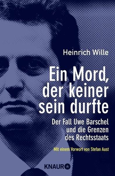Ein Mord, der keiner sein durfte | Wille, 2013 | Buch (Cover)