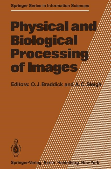 Abbildung von Braddick / Sleigh | Physical and Biological Processing of Images | 2011