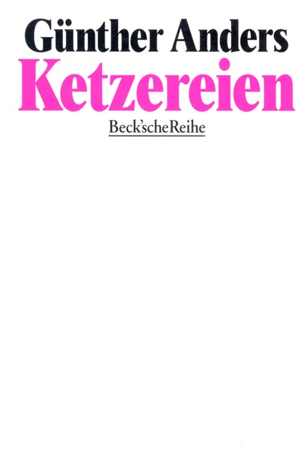 Cover: Günther Anders, Ketzereien
