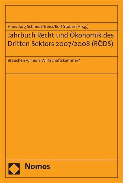 Abbildung von Schmidt-Trenz / Stober | Jahrbuch Recht und Ökonomik des Dritten Sektors 2007/2008 (RÖDS) | 2008