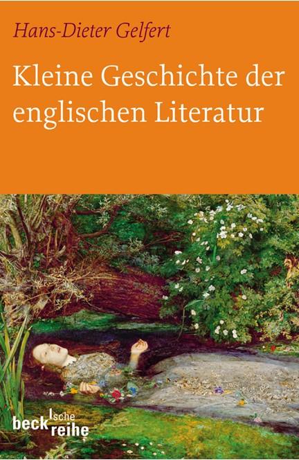Cover: Hans-Dieter Gelfert, Kleine Geschichte der englischen Literatur