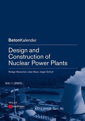 Abbildung von Meiswinkel / Meyer / Schnell | Design and Construction of Nuclear Power Plants | 2013