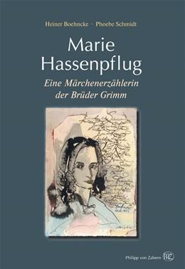 Abbildung von Boehncke / Schmidt | Marie Hassenpflug | 2013 | Eine Märchenerzählerin der Brü...