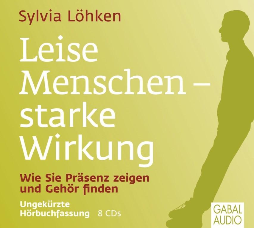Leise Menschen - starke Wirkung | Löhken, 2013 (Cover)