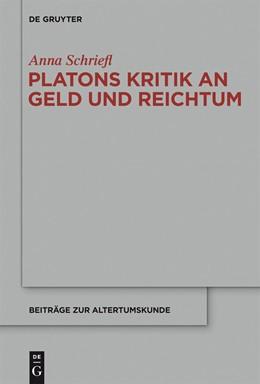 Abbildung von Schriefl | Platons Kritik an Geld und Reichtum | 2013 | 309
