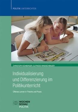 Abbildung von Kühberger / Windischbauer   Individualisierung im Politikunterricht   1. Auflage   2013   beck-shop.de