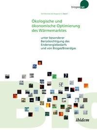 Ökologische und ökonomische Optimierung des Wärmemarktes, 2012   Buch (Cover)