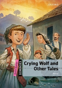 Abbildung von Dominoes: Quick Starter: Crying Wolf and Other Tales | 2013