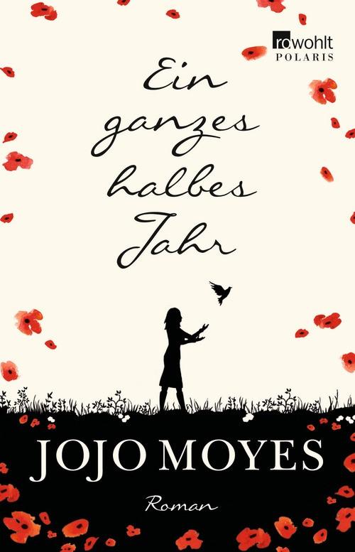 Ein ganzes halbes Jahr   Moyes, 2013   Buch (Cover)