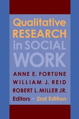 Abbildung von Fortune / Reid / Miller , Jr.   Qualitative Research in Social Work   2013