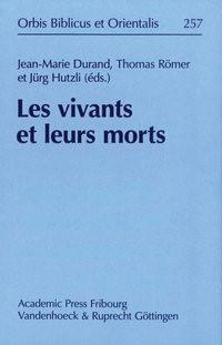 Les vivants et leurs morts   Durand / Hutzli / Römer, 2012   Buch (Cover)