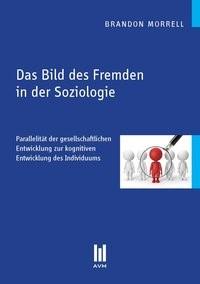 Das Bild des Fremden in der Soziologie | Morrell, 2012 | Buch (Cover)