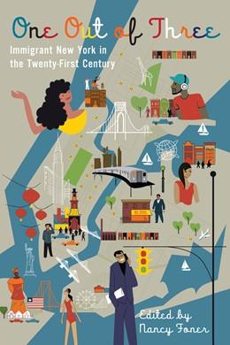 Abbildung von Foner   One Out of Three   2013   Immigrant New York in the Twen...