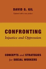 Abbildung von Gil | Confronting Injustice and Oppression | Updated with a new preface | 2013