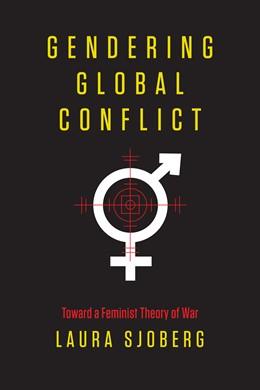 Abbildung von Sjoberg   Gendering Global Conflict   2013