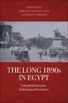 Abbildung von Booth / Gorman   The Long 1890s in Egypt   2014