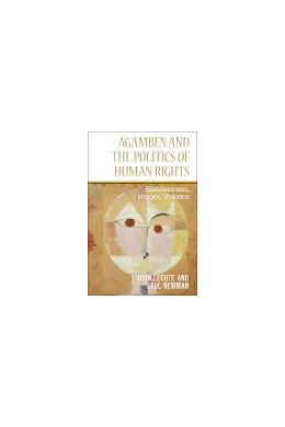 Abbildung von Lechte / Newman | Agamben and the Politics of Human Rights | 2013 | Statelessness, Images, Violenc...