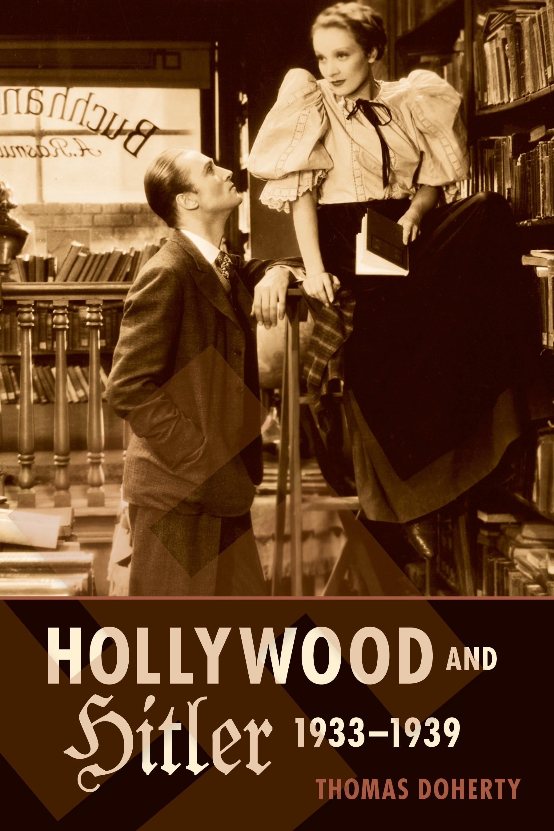 Abbildung von Doherty   Hollywood and Hitler, 1933-1939   2013