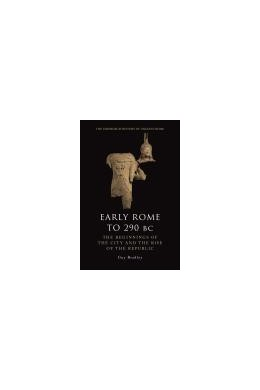 Abbildung von Bradley | Early Rome to 290 B.C. | 2013 | The Beginnings of the City and...