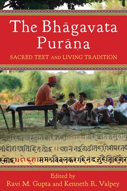 Abbildung von Gupta / Valpey | The Bhagavata Purana | 2013 | Sacred Text and Living Traditi...
