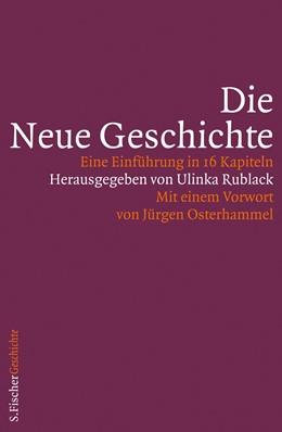 Abbildung von Rublack   Die Neue Geschichte   1. Auflage   2013   beck-shop.de