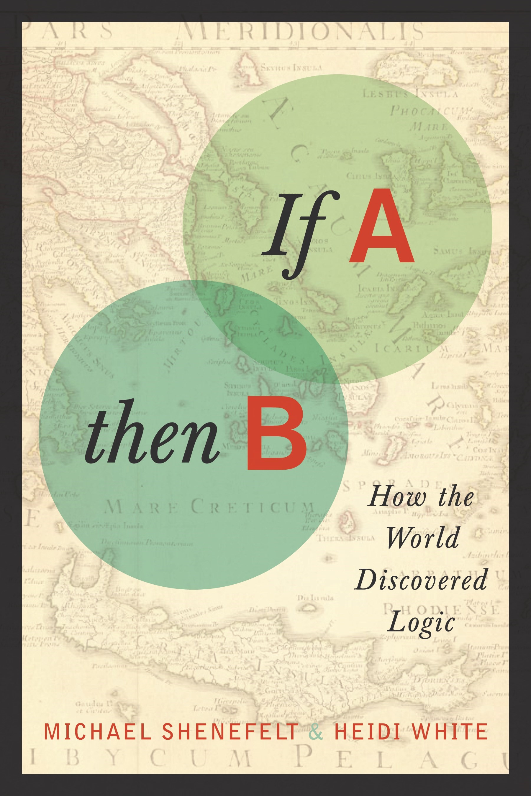 Abbildung von Shenefelt / White | If A, Then B | 2013