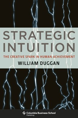Abbildung von Duggan | Strategic Intuition | 2013 | The Creative Spark in Human Ac...