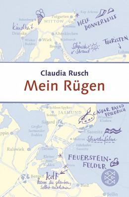 Abbildung von Rusch | Mein Rügen | 3. Auflage | 2013 | beck-shop.de