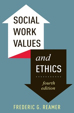 Abbildung von Reamer | Social Work Values and Ethics | fourth edition | 2013