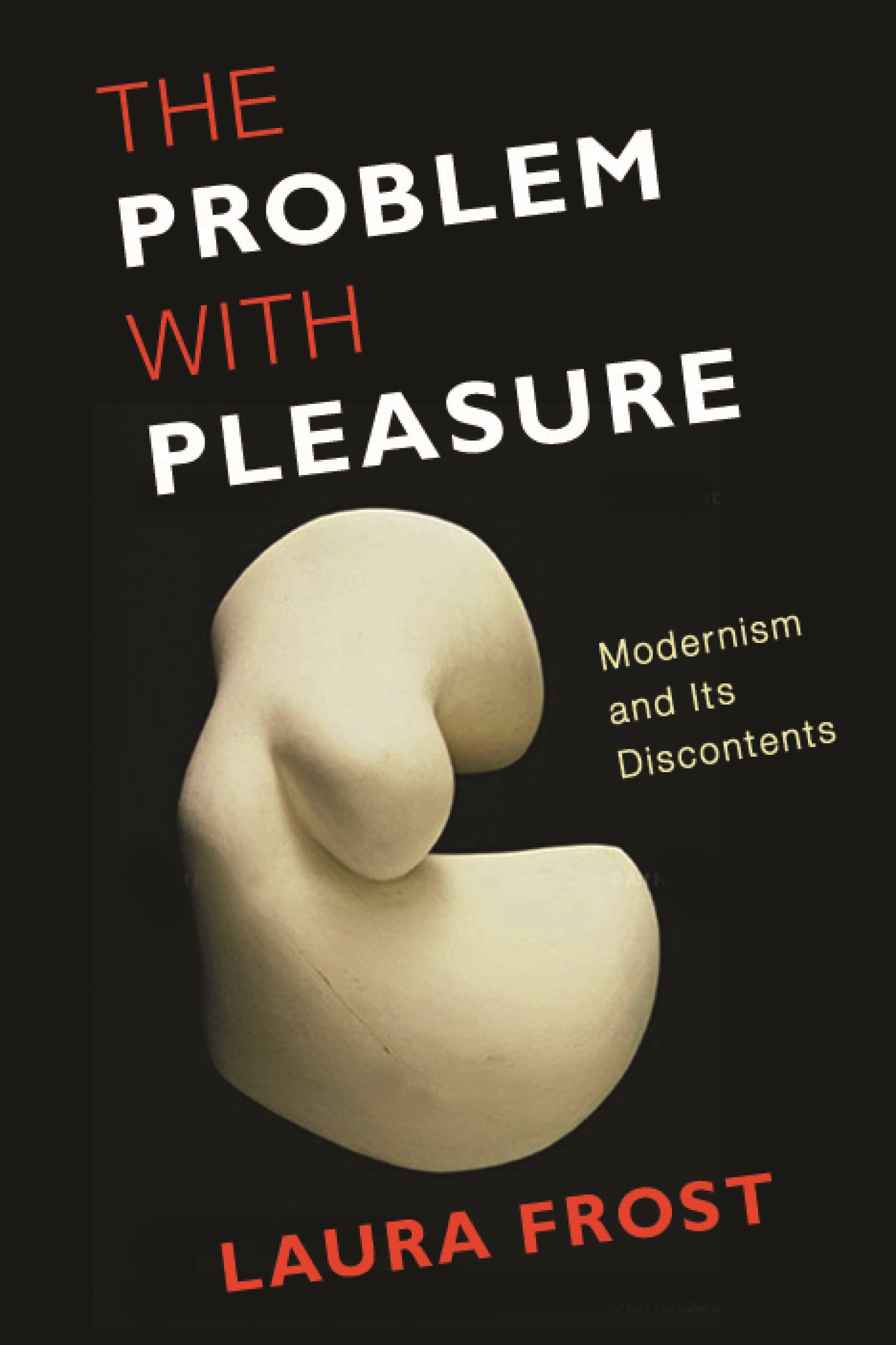 Abbildung von Frost | The Problem with Pleasure | 2013