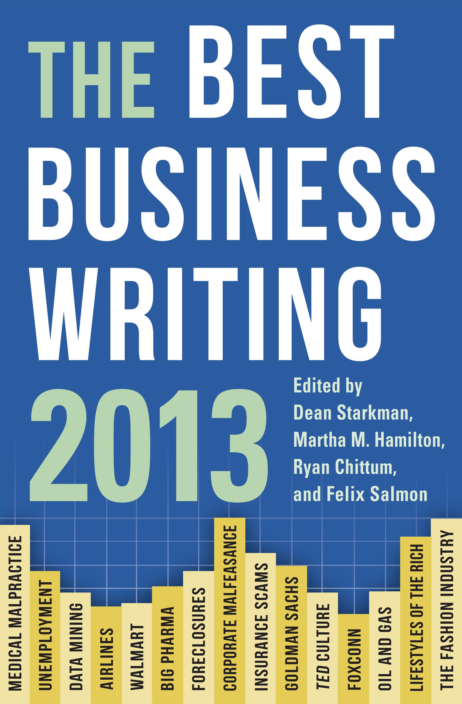 Abbildung von Starkman / Hamilton / Chittum / Salmon | The Best Business Writing 2013 | 2013