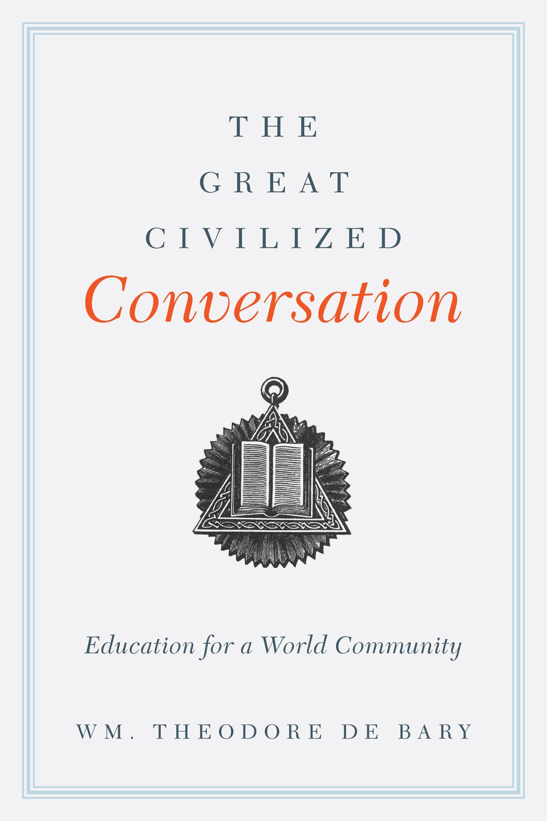 Abbildung von Bary | The Great Civilized Conversation | 2013
