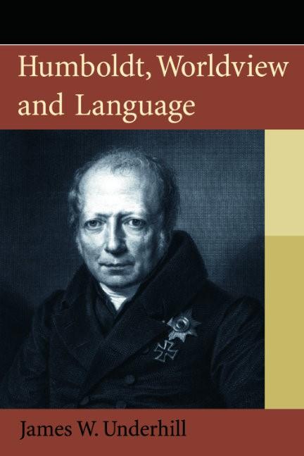 Abbildung von Underhill   Humboldt, Worldview and Language   2013