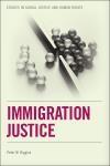 Abbildung von Higgins | Immigration Justice | 2013