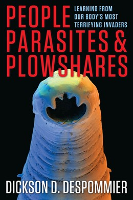 Abbildung von Despommier | People, Parasites, and Plowshares | 2013 | Learning from Our Body's Most ...