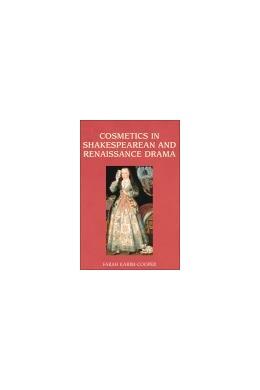Abbildung von Karim-Cooper | Cosmetics in Shakespearean and Renaissance Drama | 2012