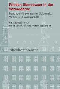 Frieden übersetzen in der Vormoderne | Duchhardt / Espenhorst, 2012 | Buch (Cover)