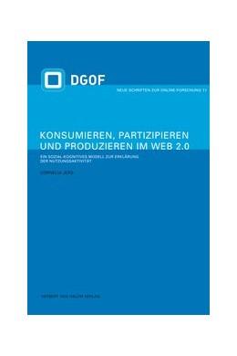 Abbildung von Jers | Konsumieren, Partizipieren und Produzieren im Web 2.0. | 1. Auflage | 2012 | 11 | beck-shop.de