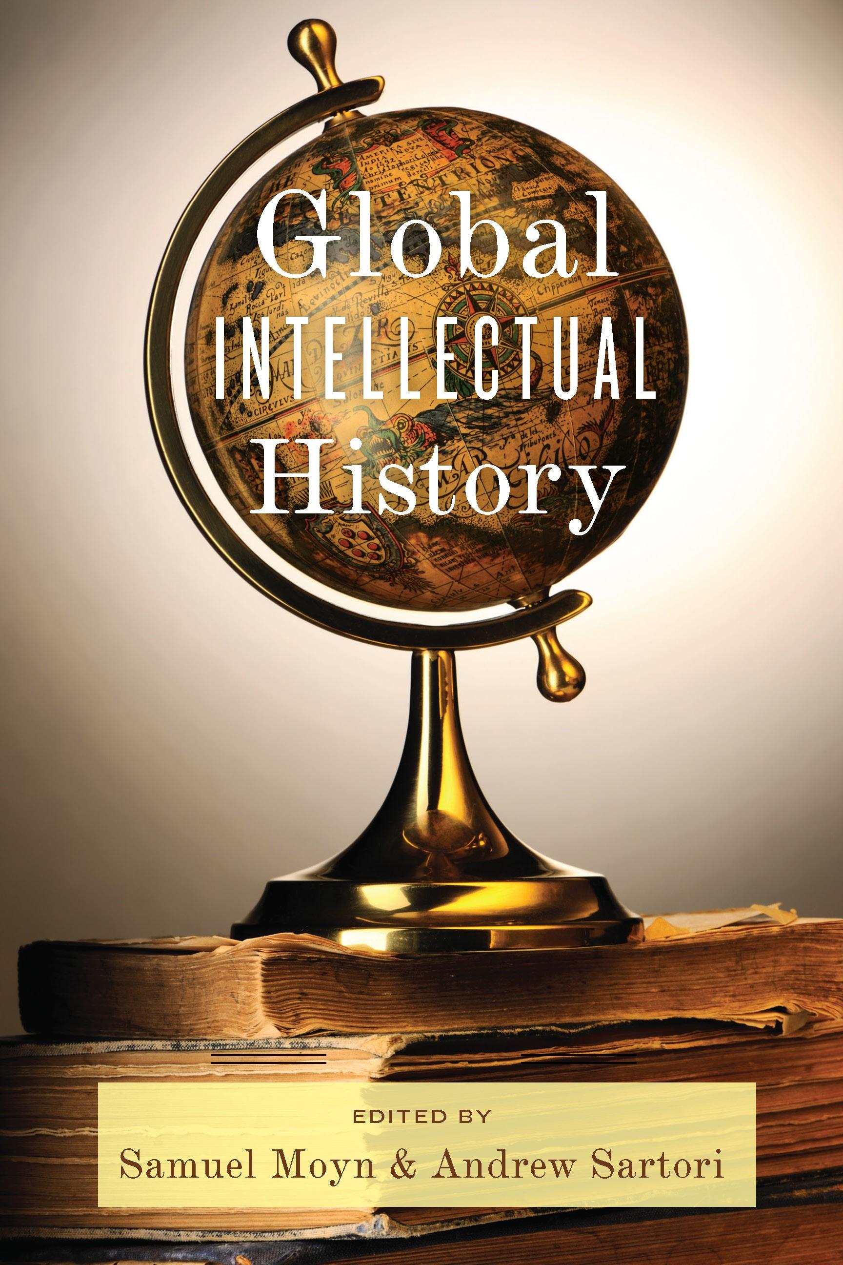 Abbildung von Moyn / Sartori | Global Intellectual History | 2013