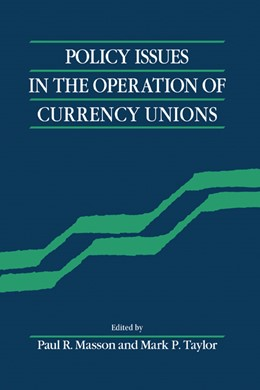 Abbildung von Masson / Taylor | Policy Issues in the Operation of Currency Unions | 1993
