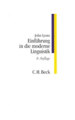 Abbildung von Lyons, John   Einführung in die moderne Linguistik   8. Auflage   1995   beck-shop.de