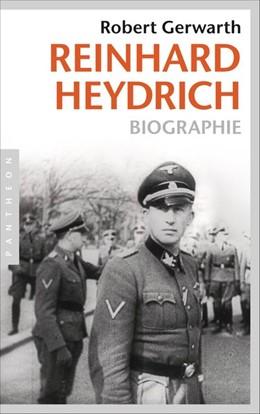 Abbildung von Gerwarth   Reinhard Heydrich   2013   Biographie